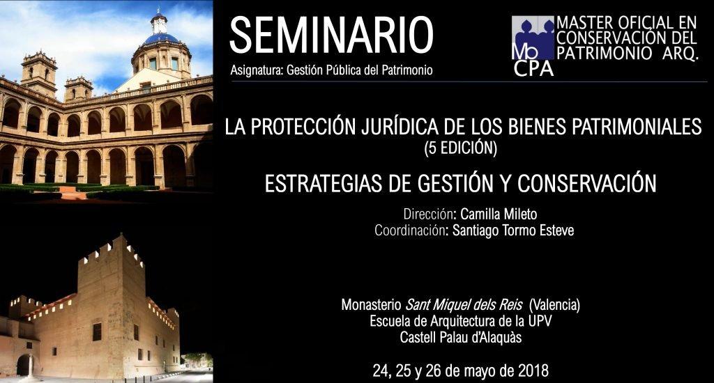 V-seminario-protección-jurídica-bienes-patrimoniales-escuela-arquitectura-valencia