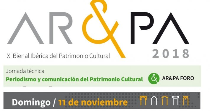 """Jornada técnica AR&PA 2018: """"Periodismo y comunicación del Patrimonio Cultural"""""""