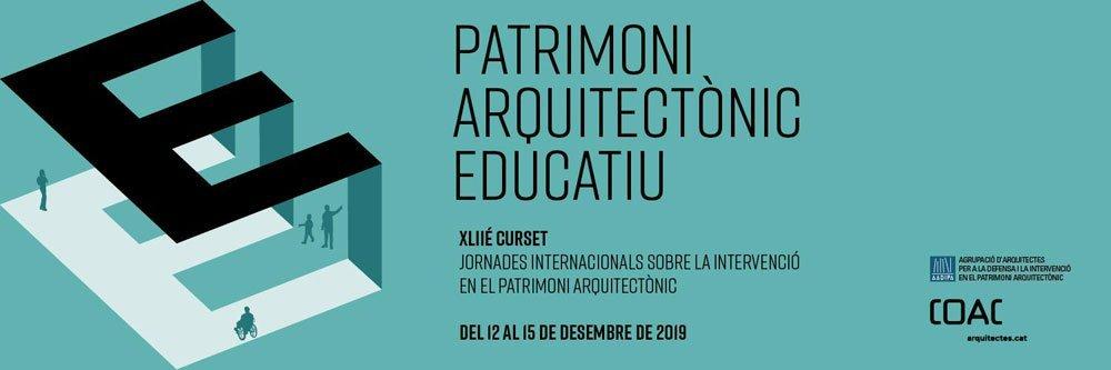 "Curset ""Patrimonio arquitectónico educativo"", diciembre 2019 (Barcelona)_cartel"